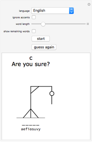 Wolfram Alpha Loses Madison Trial To >> Play Hangman Wolfram Demonstrations Project